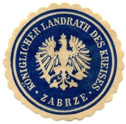 Königlicher Landrath des Kreises Zabrze powiat Zabrze